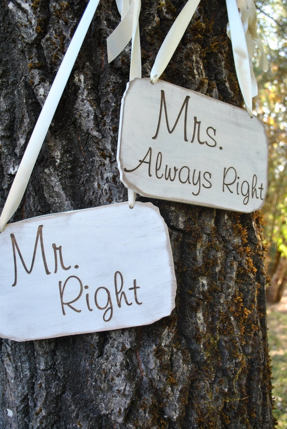 Mrs Always Right Collection Review: Mr. Right And Mrs. Always Right Wedding Signs Chair