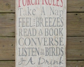Rustic Wooden distressed Porch Rules sign