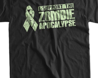 Funny Zombie T-shirt I Support The Zombie Apocalypse T-Shirt Screen Printed T-Shirt Tee Shirt Mens Ladies Womens Youth Kids
