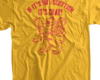 Scotland T-Shirt Scotland Lion T-Shirt If It's Not Scottish It's Crap T-Shirt Mens Womens Ladies Youth Kids Geek Funny