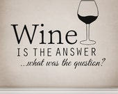 Wine is the answer -   Wall decal funny humour alcohol sticker transfer kitchen - WallAffection
