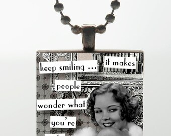 Wood Tile Pendant - Keep Smiling It Makes People Wonder What You're Up To (Grey)