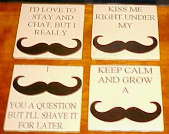 Mustache with sayings Decoupage Coaster Set of 4 ceramic 4.25 x 4.25 tiles