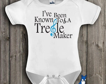 funny baby clothes, I've been known to be a treble maker, music baby, gender neutral baby clothing by Blue Fox Apparel *160