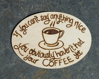 Coffee Pyrography  Sign