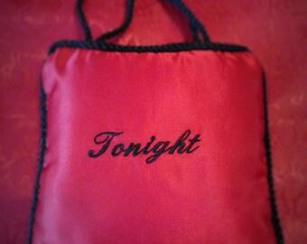 Tonight Not Tonight Pillow