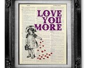 Love Wall Art, LOVE Wall decor QUOTE Poster, Unique ENGAGEMENT Gift Man Him, Teen Little Girl Room Decor, Word Art Painting - Love You More