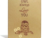 Owl card, love, mother's day, anniversary, birthday, owl always love you