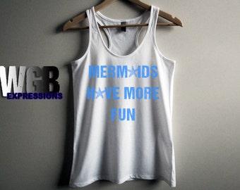 Mermaids have more fun womans tank top white