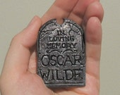 Oscar Wilde Grave Stone Sculpted Brooch Pin Polymer Clay Jewelry Dorian Gray Grey Tombstone Cemetery Macabre Gothic Goth Writer Dandy Poet