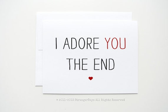 """Anniversary Card """" I adore you the end """" Greeting card. I love you card. Sweetheart Card. Adore. Red Heart. Romantic."""