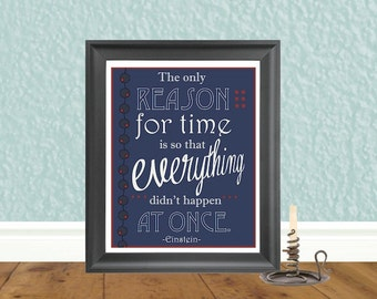 Printable Quotes - Einstein Poster- Digital Art Print - Dorm Art - Graduation Gift - Wall Art - Last Minute Gift