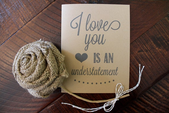 I LOVE YOU is an Understatement Rustic Kraft Wedding Card // Greeting Card //  Valentine's Day Card // Valentine // Stationery // Stationary