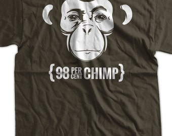 Funny Shirt 98 percent Chimp Darwin Evolution Geek Nerd Science Tee Shirt T Shirt  Mens Ladies Womens Youth Kids