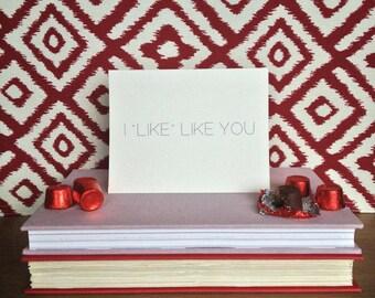 "I ""Like"" Like You | Minimalist Text Love/ Anniversary/ Valentine's Day Card | Blank Inside"