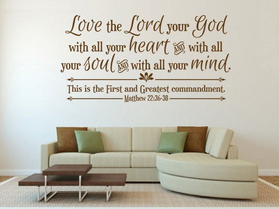 scripture wall decal love the lord your god code 106. Black Bedroom Furniture Sets. Home Design Ideas