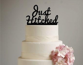 Just Hitched Wedding Cake Topper - acrylic - shabby chic - rustic - redneck - country wedding