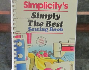 First Edition 1988 Simplicity's Simply The Best Sewing Book
