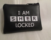 "Sherlock Holmes Coin purse/wallet ""I AM SHER LOCKED"""