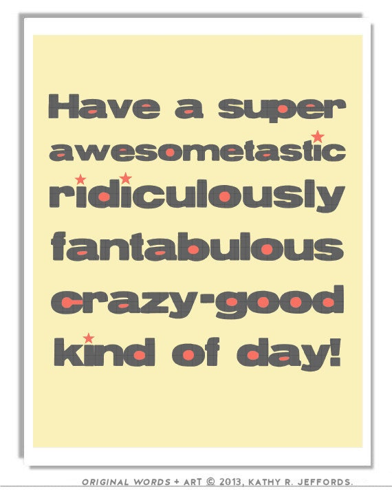 Items Similar To Don T Have A Nice Day Art Typographic