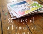 speaking wisdom : 30 days of affirmation set #2.
