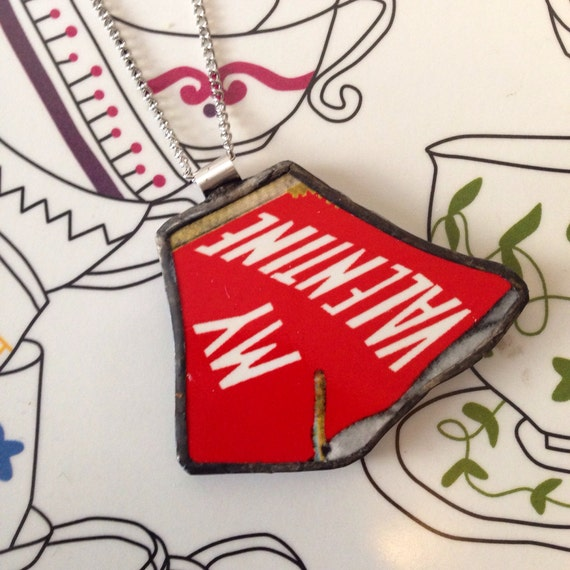 Broken Plate Pendant on Chain - My Valentine - Recycled China