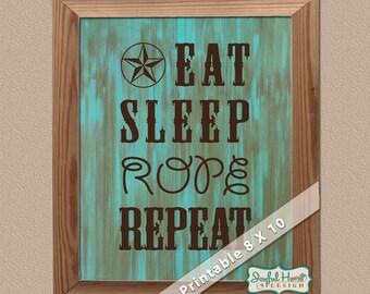 eat sleep repeat cowboy sign printable wall art 8x10