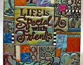 Life is Special Polymer Clay Tile Mini-Mosiac MM40028