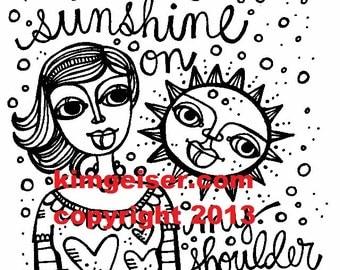 Sunshine on my shoulder digital download