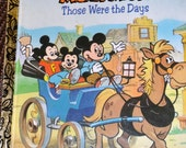 Vintage Children's Book Mickey Mouse Those Were the Days  Little Golden Book