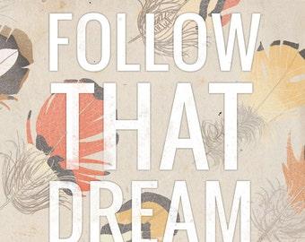 Follow That Dream- Beautifully textured cotton canvas art print. Order as an 8x10 11x14 or 16x20 size.
