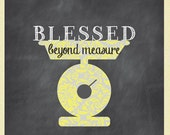 Blessed Beyond Measure. Quote. Love. Chalkboard Inspired Art, Chalkboard Kitchen Sign, 8x10 Art Print, Christian Art
