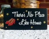 There's No Place Like Home Painted Wood Sign Wizard of Oz
