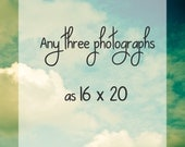 Make any 3 fine art photographs 16x20 . custom wall art . personalized art . home decor . home decorating