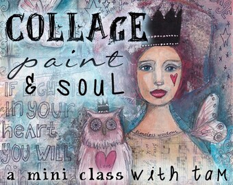Collage, Paint and Soul - Self Study Mini Class - Online Download (without DVD)