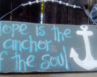 Hope is the anchor of the soul gray & aqua vintage wood sign soooo beachy and GlItTeR One of a kind