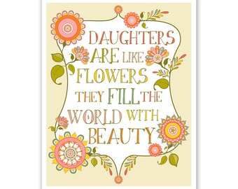 Children's Wall Art / Nursery Decor Daughters are like flowers QUOTE  by Finny and Zook