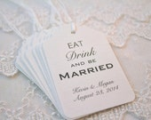 Eat Drink and Be Married Favor Tags Wedding Tags White/Black Set of 10
