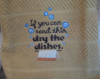 Kitchen Towel with Dry Dishes Saying