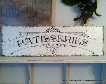 FRENCH SIGNS | Kitchen Signs | French Kitchen Signs | Bakery Signs | PATISSERIES | 7 x 24