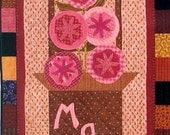 Quilt Pattern - Button Up May - wall banner - may flowers - quilting pattern - applique