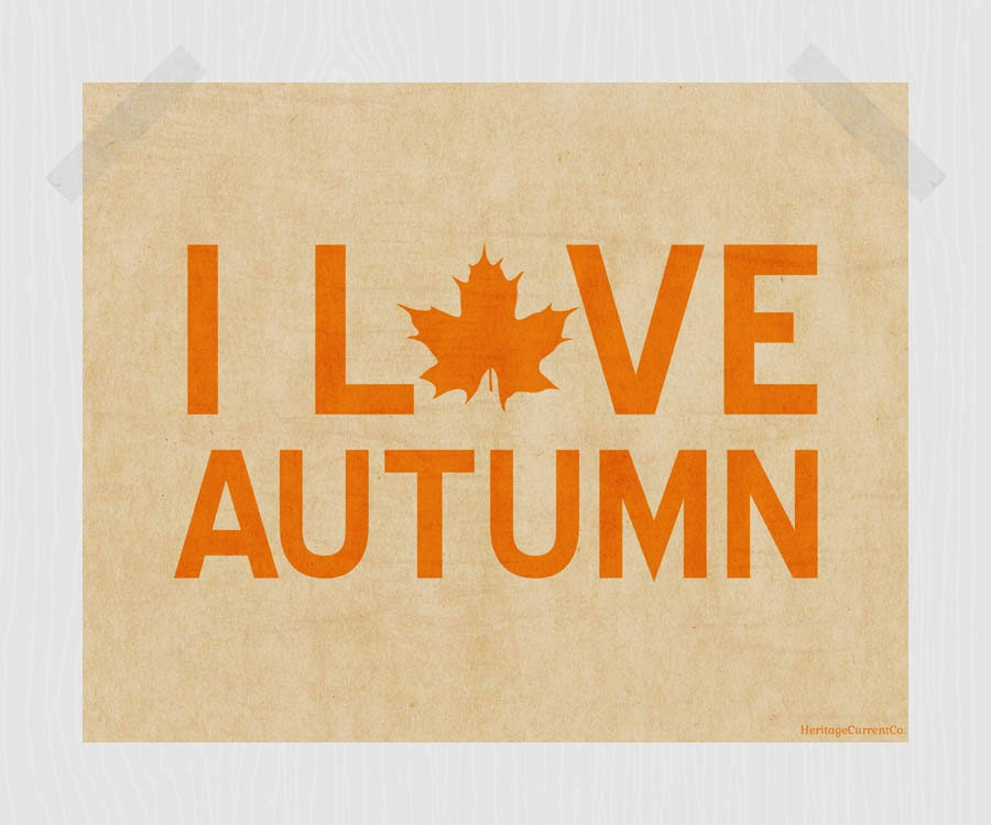 I Love Autumn Printable Fall Quote Print By HeritageCurrentCo