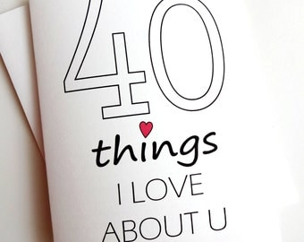 40 Things I Love About You card - Anniversary - Birthday - Wedding - Groom