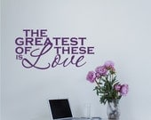 Greatest of These Is Love Wall Decal Word Art - Vinyl Wall Stickers Art Quote