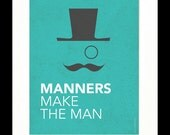 "Children's Art Print Poster, Nursery Art, Children's Room, Proverbs, Idioms, ""Manners Make the Man"", Mustache Art, 8x10 Print"
