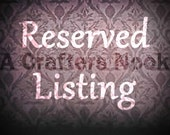 RESERVED LISTING for MERRI