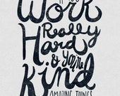 If You Work Really Hard - Print
