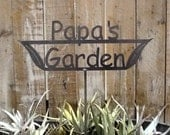 Great for FATHER'S Day - Papa's Garden Sign - Metal outdoor sign