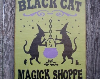 Primitive Wood Halloween Sign- Black Cat Magick Shoppe