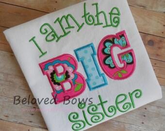 Big Sister Shirt--Sibling Shirt--I Am The Big Sister--New Sister Bodysuit or Ruffle shirt